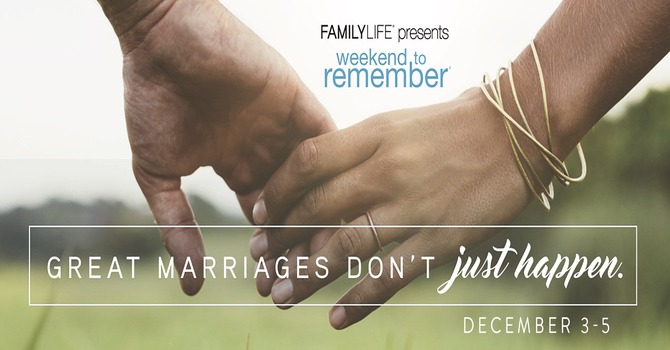 """Marriage Ministry """"Weekend to Remember"""""""