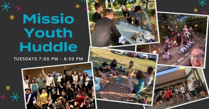 Missio Youth Huddle