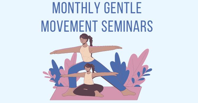 Monthly Virtual Gentle Movement Seminar image