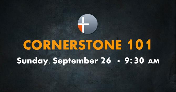 Cornerstone 101