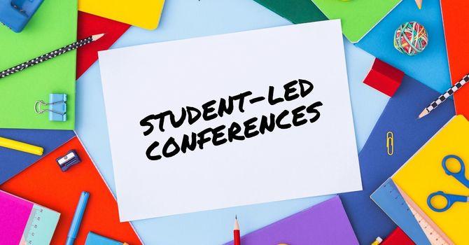K-6 Student-led Conferences