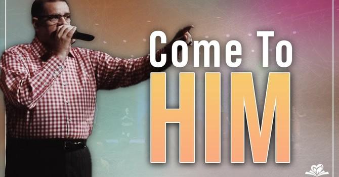 Come to Him | David Smith