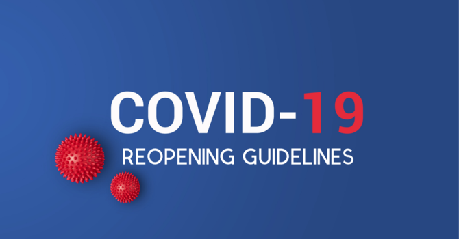 COVID-19 Reopening Guidelines