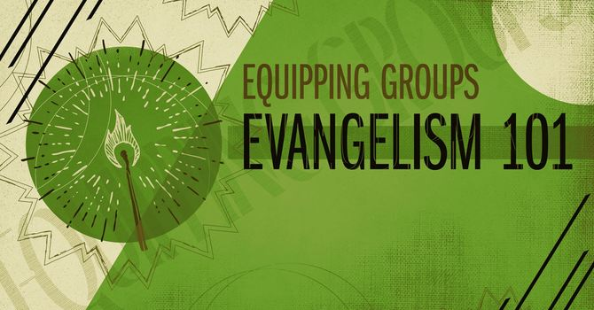 Adult Equipping Group - Evangelism
