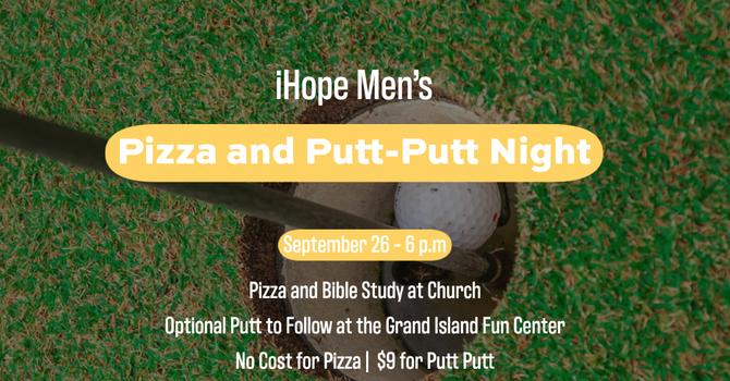 Men's Pizza and Putt-Putt Night