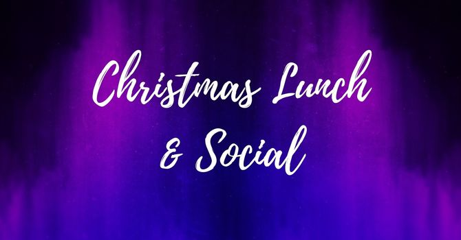 Christmas Lunch & Social
