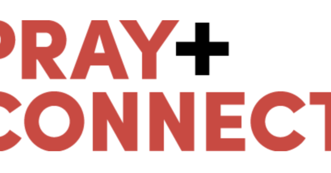 Connect & Prayer Gathering