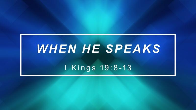 When He Speaks