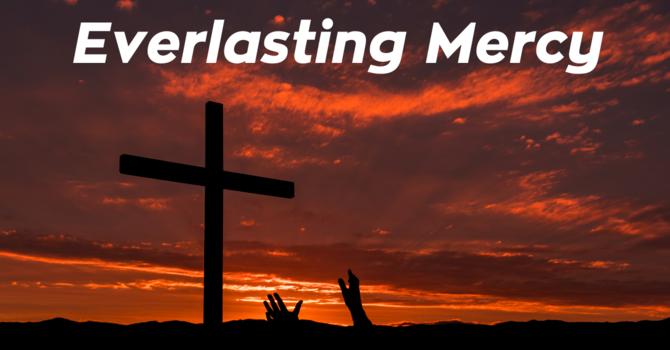 Everlasting Mercy
