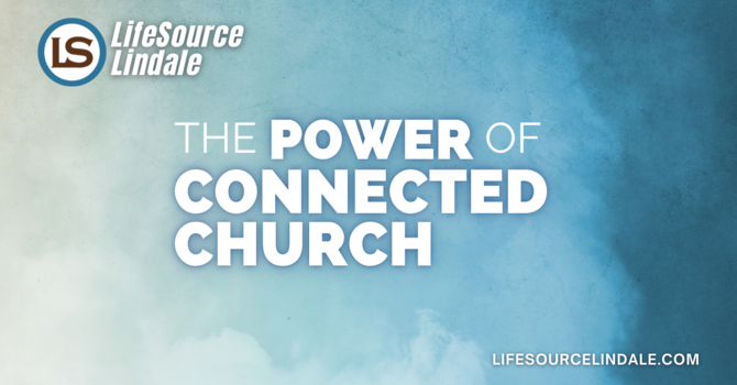The Power of Connected Church