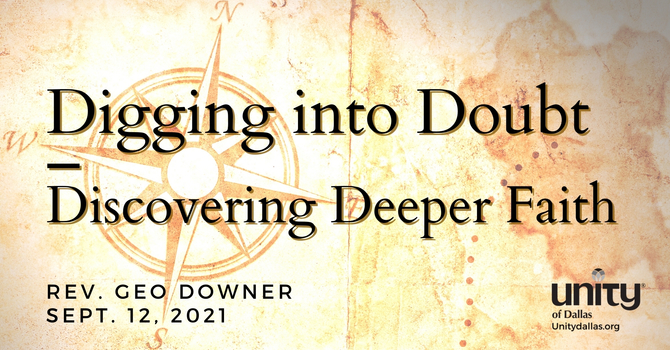 Digging into Doubt – Discovering Deeper Faith