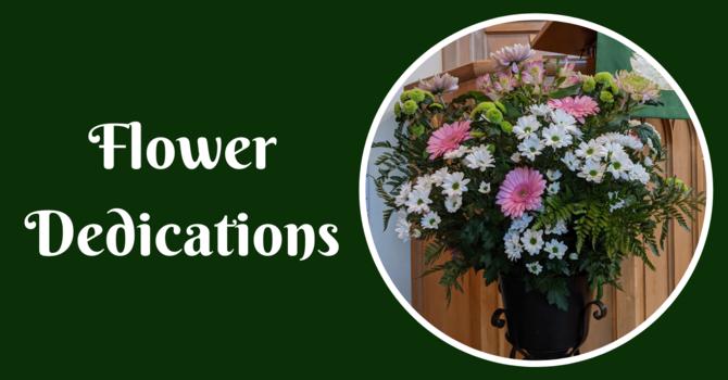 Flower Dedications