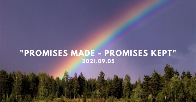 Promises Made - Promises Kept