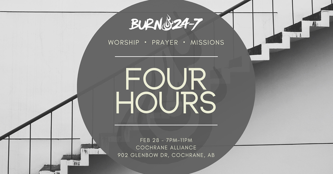 Burn 24-7 at Cochrane Alliance Church