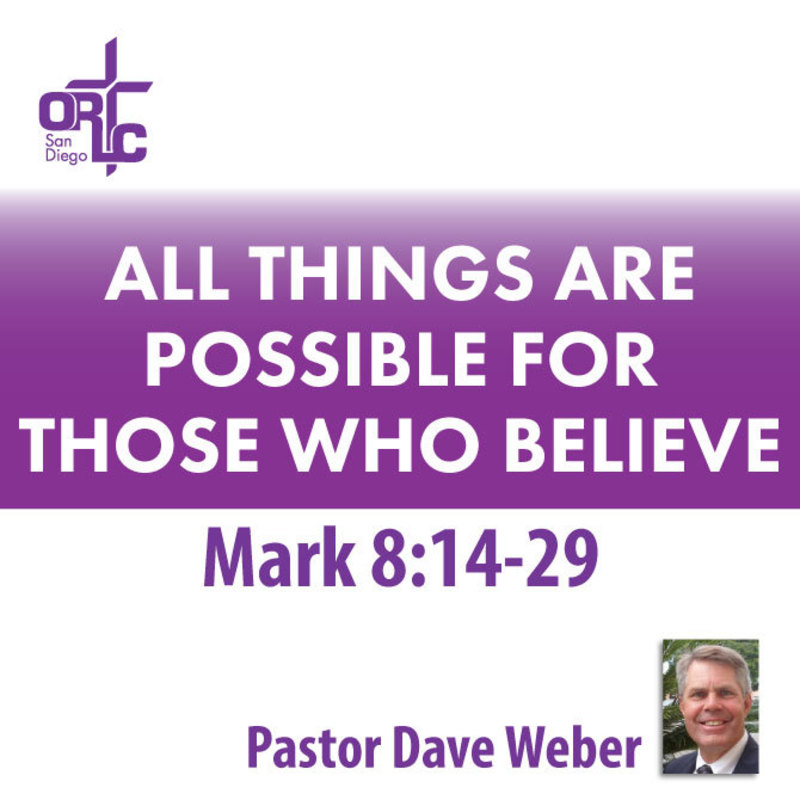 ALL THINGS ARE POSSIBLE FOR THOSE WHO BELIEVE