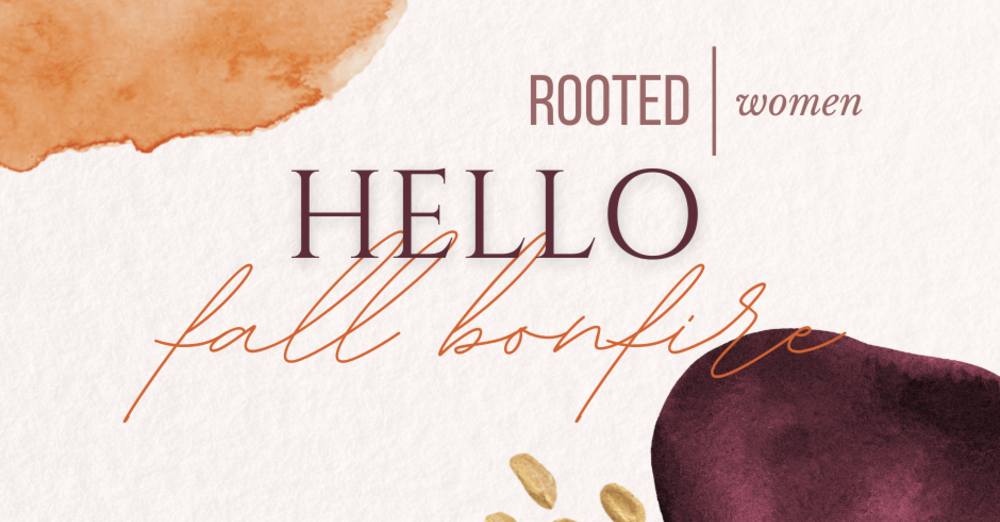 Rooted Women Fall Bonfire