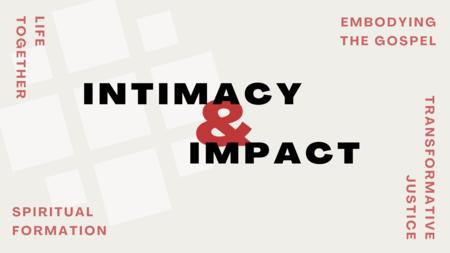 INTIMACY & IMPACT
