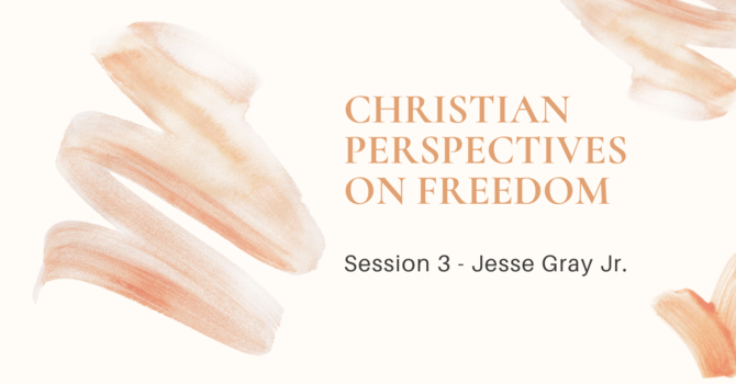 Session 3: Jesse Gray Jr.