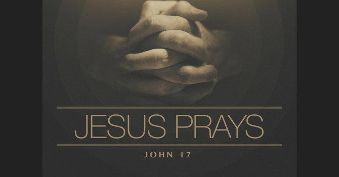 Jesus' Prayer - Part One