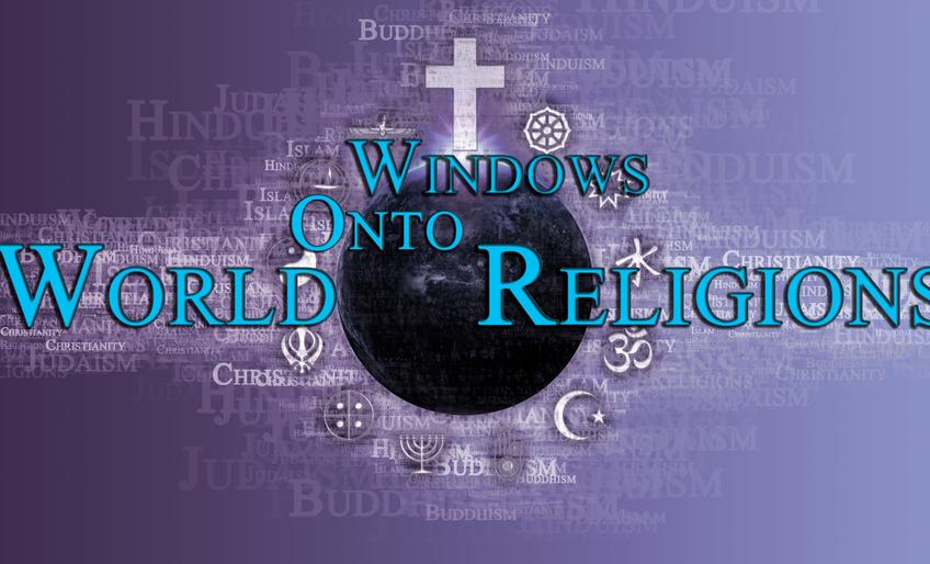 Windows onto World Religions