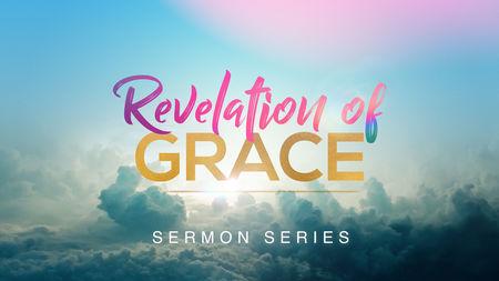 Revelation of Grace