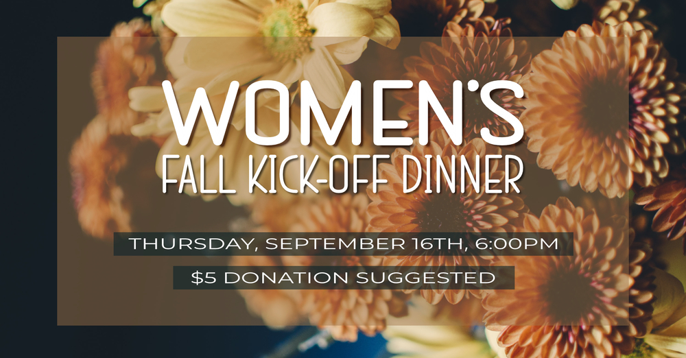 Women's Kick-Off Dinner