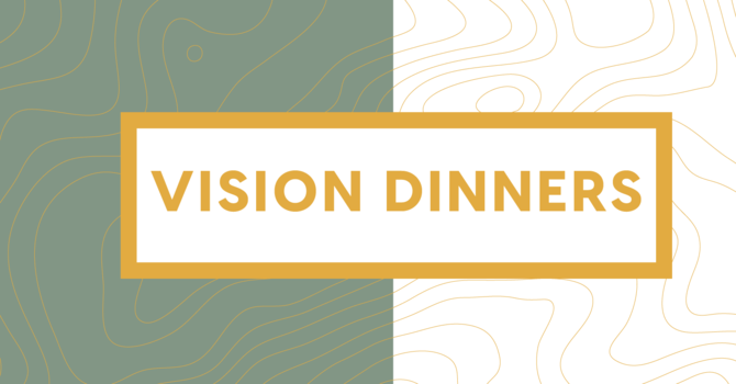 Vision Dinners