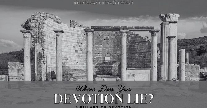 Where Does Your Devotion Lie?