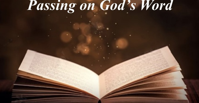 Passing On God's Word