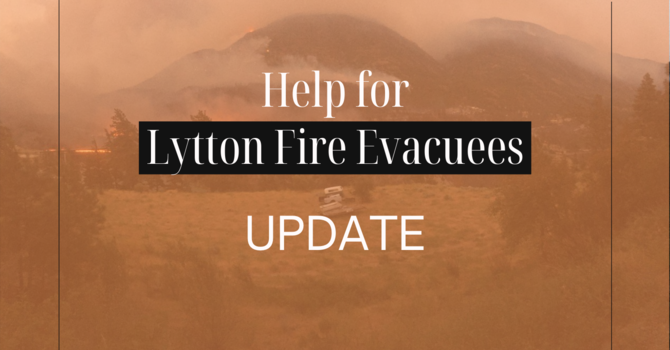 Help for Lytton Fire Evacuees Update - August 27, 2021 image