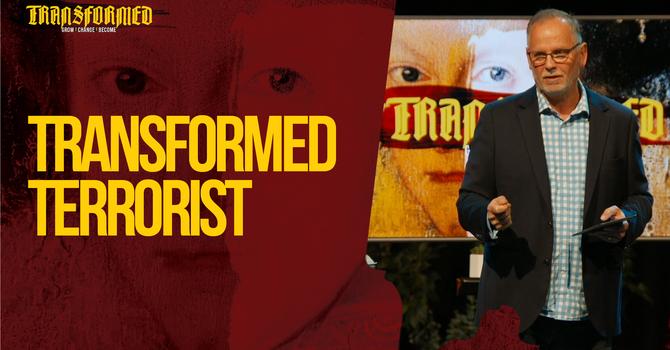 Transformed Terrorist!