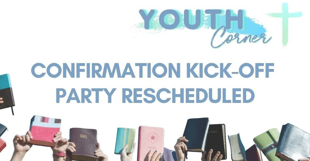 Confirmation Kick-Off Party
