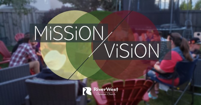 Mission & Vision: Where Are We Going?