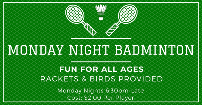 Monday Night Badminton CANCELLED