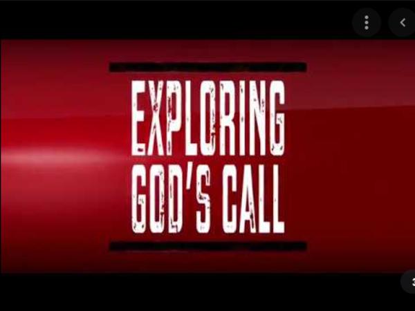 Exploring God's Call