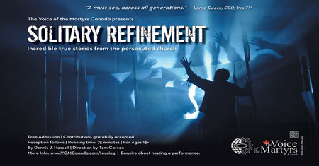 Voice of the Martyrs presents Solitary Refinement
