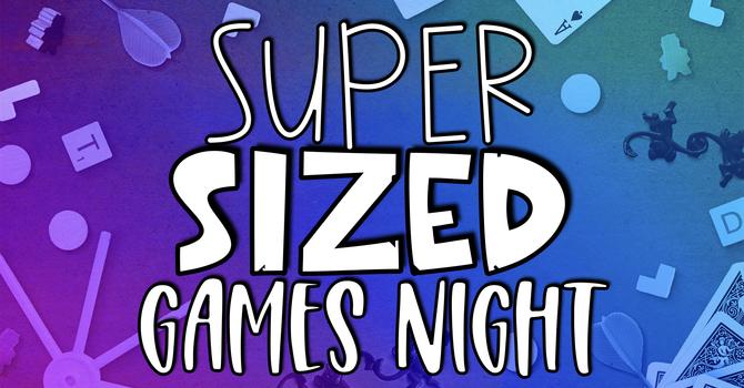 Super Sized Games Night - LFC Big Kids