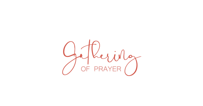 Gathering Of Prayer
