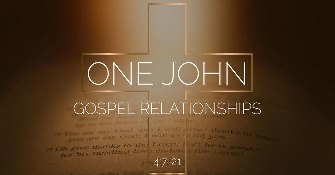 1 John 4:7-21