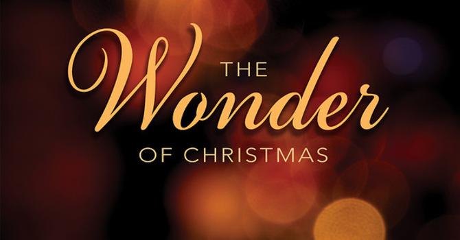 The Wonder of Christmas Advent Study - Evening