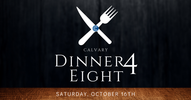 Dinner 4 Eight