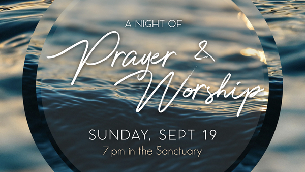 A Night of Prayer and Worship