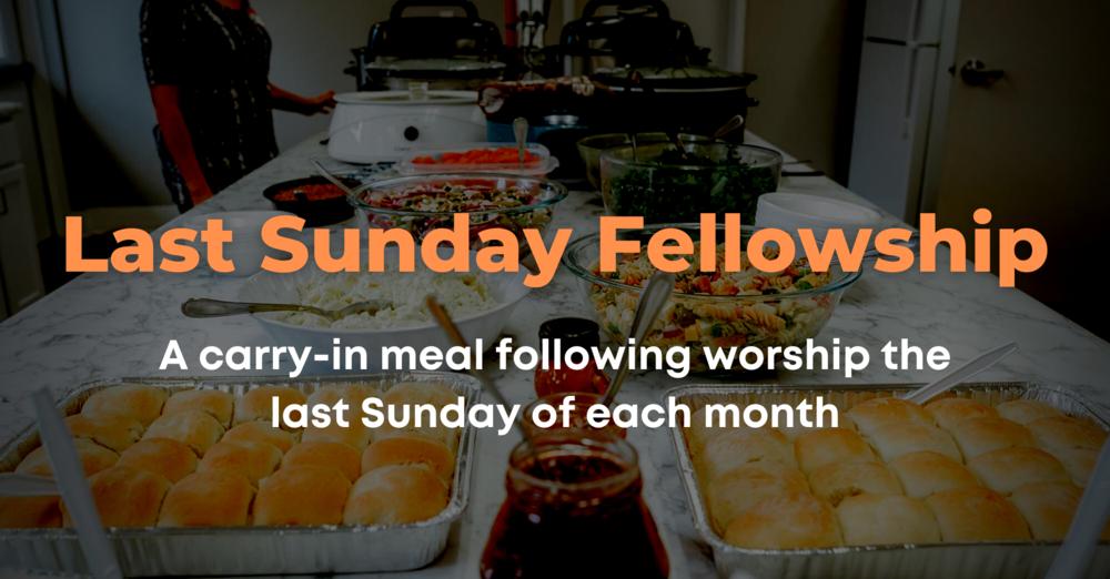 Last Sunday Fellowship