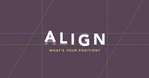 Align - What's Your Position?