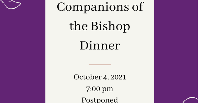 Companions of the Bishop Dinner - POSTPONED