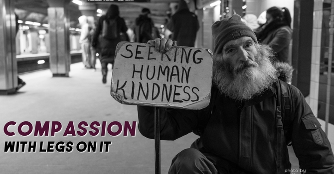 Compassion with Legs on It