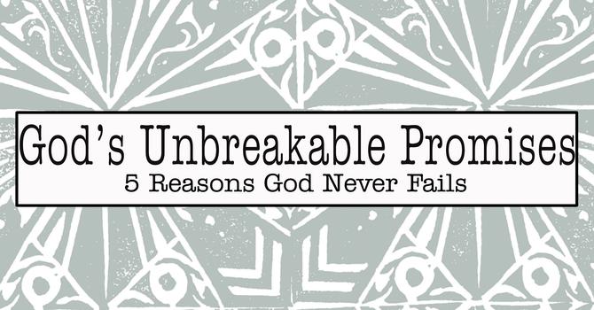 God's Unbreakable Promises