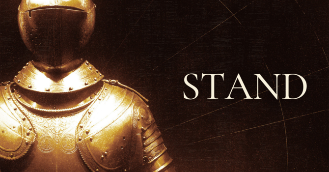 Stand | Part 5: The Breastplate of Righteousness