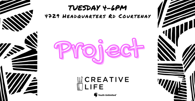 Creative Life: Project