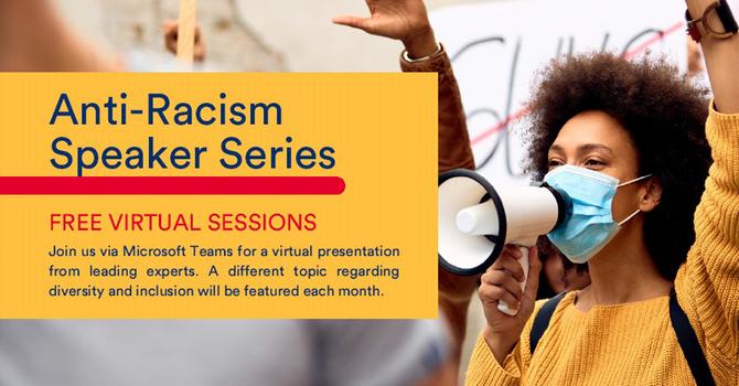 Anti-Racism Speaker Series image